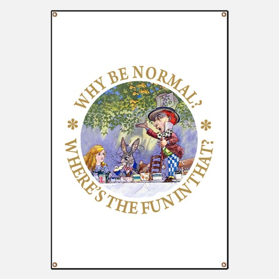 MAD HATTER - WHY BE NORMAL? Banner