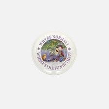 MAD HATTER - WHY BE NORMAL? Mini Button (100 pack)