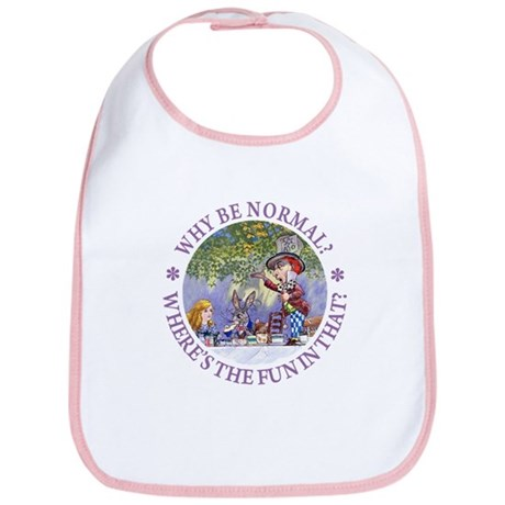 MAD HATTER - WHY BE NORMAL? Bib