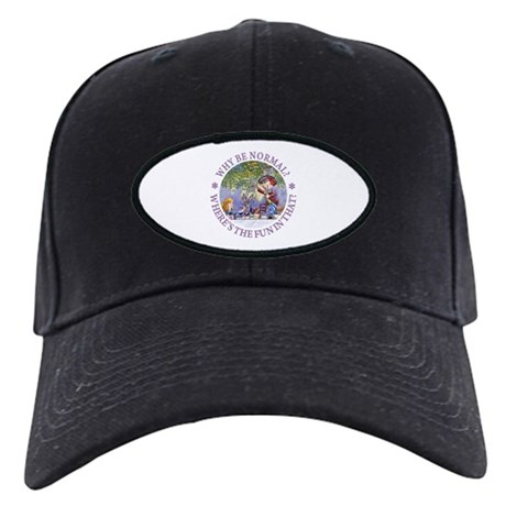 MAD HATTER - WHY BE NORMAL? Black Cap