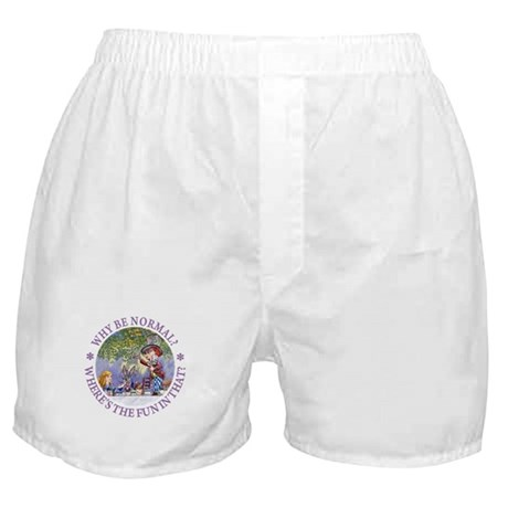MAD HATTER - WHY BE NORMAL? Boxer Shorts