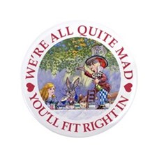 """MAD HATTER'S TEA PARTY 3.5"""" Button"""