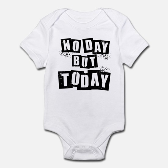 No Day Infant Bodysuit