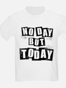 No Day T-Shirt