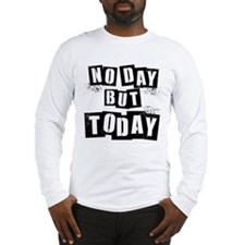 No Day Long Sleeve T-Shirt