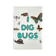 I dig bugs Rectangle Magnet