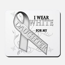 I Wear White for my Daughter Mousepad