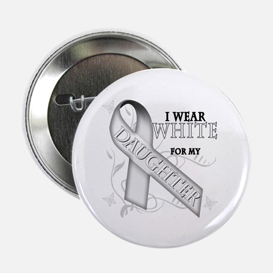 "I Wear White for my Daughter 2.25"" Button (10 pack"
