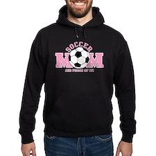 Proud Soccer Mom Hoodie
