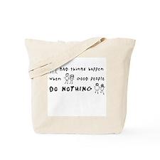 Bad Things Good People Tote Bag
