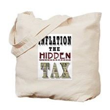 INFLATION HIDDEN TAX Tote Bag