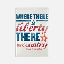 Liberty Is My Country Rectangle Magnet
