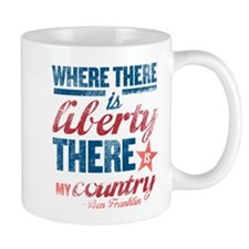 Liberty Is My Country Mug