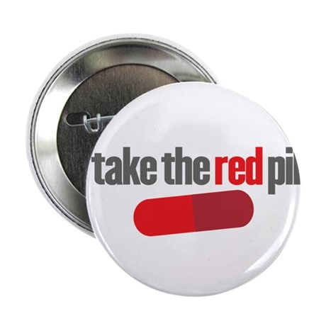 """Take the red pill 2.25"""" Button (10 pack)"""