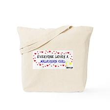 Everyone Loves a Malaysian Gi Tote Bag