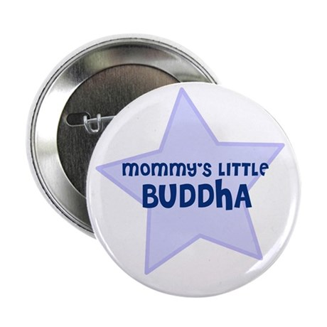 Mommy's Little Buddha Button
