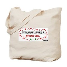 Everyone Loves a Syrian Girl Tote Bag
