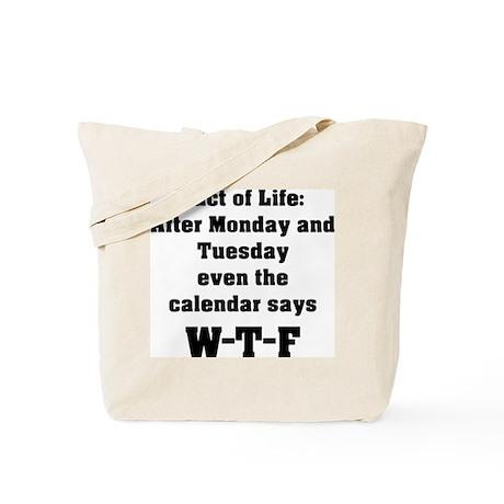 Fact of Life Tote Bag