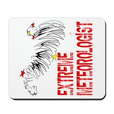 Extreme Meteorologist Mousepad