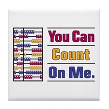 Count on Me Tile Coaster