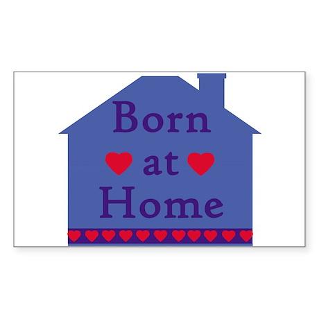 Born at Home Rectangle Sticker