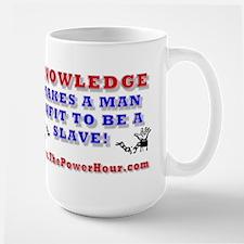 KNOWLEDGE UNFIT SLAVE Mug
