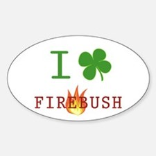 I Love Firebush Oval Decal