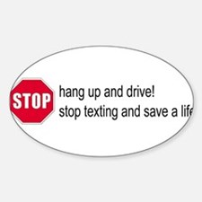 Stop Texting Oval Decal