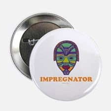 "Impregnator Expectant Dad 2.25"" Button"