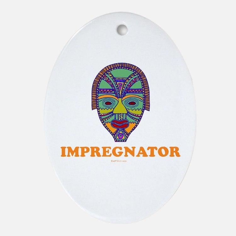 Impregnator Expectant Dad Oval Ornament
