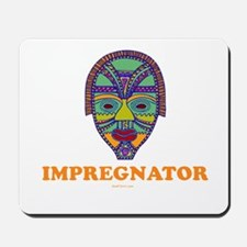 Impregnator Expectant Dad Mousepad