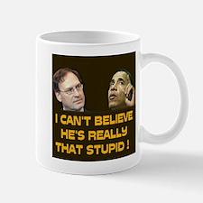 WHAT A DUMMY ~ Mug
