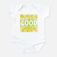 Ain't it Good Infant Bodysuit