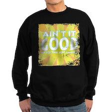 Ain't it Good Jumper Sweater