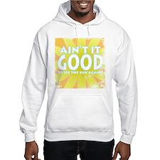 Ain't it Good Jumper Hoody