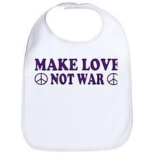 Make love not war - peace Bib