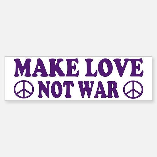 Make love not war - peace Bumper Bumper Bumper Sticker