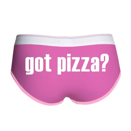 got pizza? * Women's Boy Brief