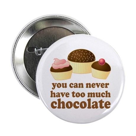 "Sweet Chocolate Lover 2.25"" Button"