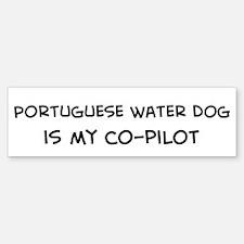 Co-pilot: Portuguese Water Do Bumper Bumper Bumper Sticker