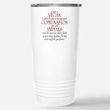 I Am A Vegan Travel Mug