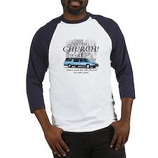 Go to Church Baseball Jersey