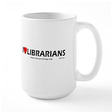 I Love Librarians 15 oz. white Mug