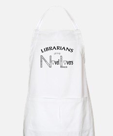 Librarians are Novel Lovers BBQ Apron