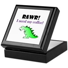 RAWR! I need my coffee! Keepsake Box