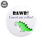 RAWR! I need my coffee! 3.5