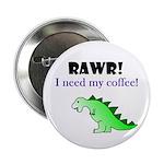 RAWR! I need my coffee! 2.25