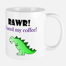 RAWR! I need my coffee! Mug