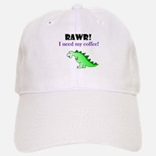 RAWR! I need my coffee! Baseball Baseball Cap