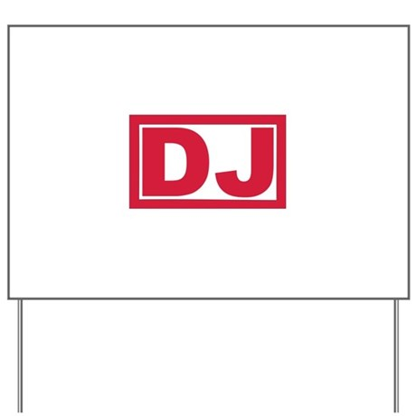 DJ Yard Sign